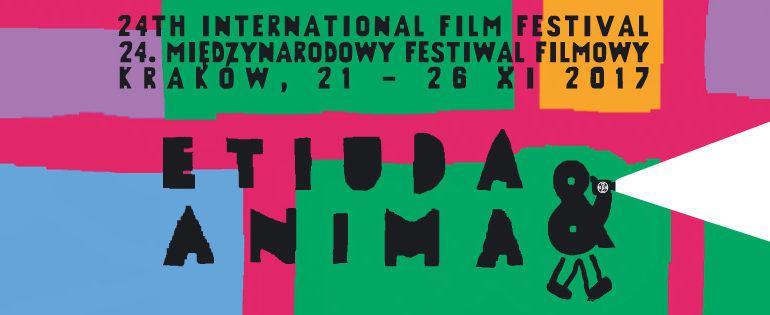 Plakat 24. Międzynarodowego Festiwalu Filmowego Etiuda&Anima w Krakowie