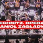 """Rechnitz: roztańczona otchłań [""""Rechnitz. Opera – Anioł Zagłady"""" Recenzja]"""